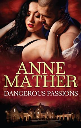 Dangerous Passions   3 Book Box Set PDF