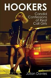 Hookers: Candid Confessions of Real Call Girls