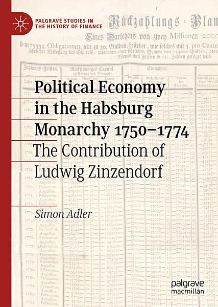 Political Economy in the Habsburg Monarchy 1750–1774