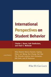 International Perspectives on Student Behavior: What We Can Learn