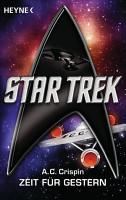 Star Trek  Zeit f  r Gestern PDF