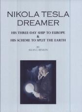 Nikola Tesla, Dreamer