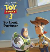 Toy Story: So Long, Partner