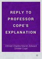 Reply to Professor Cope's Explanation