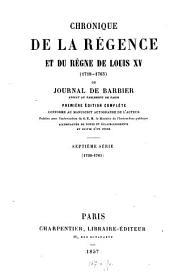 Chronique de la régence et du règne de Louis XV (1718-1765) ou journal de Barbier: ¬Septième ¬série 1758 - 1761, Volume7