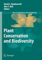 Plant Conservation and Biodiversity PDF