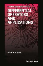 Fundamental Solutions for Differential Operators and Applications