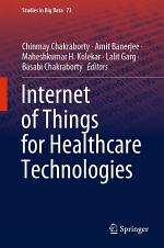 Internet of Things for Healthcare Technologies