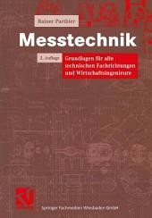 Messtechnik: Grundlagen für alle technischen Fachrichtungen und Wirtschaftsingenieure, Ausgabe 2