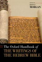 The Oxford Handbook of the Writings of the Hebrew Bible PDF