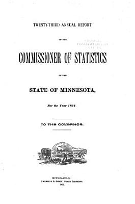 Annual Report of the Commissioner of Statistics of the State of Minnesota for the Year     to the Governor PDF
