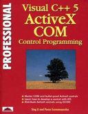 Professional Visual C   5 ActiveX COM Control Programming PDF