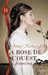 La rose de l'Ouest