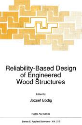 Reliability-Based Design of Engineered Wood Structures