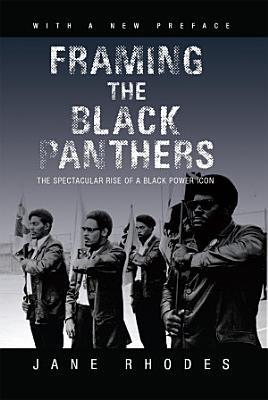 Framing the Black Panthers