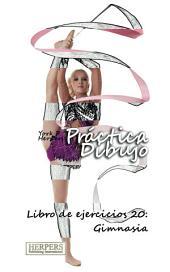 Práctica Dibujo - Libro de ejercicios 20: Gimnasia