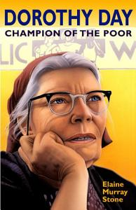 Dorothy Day Champion of the Poor PDF