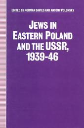 Jews in Eastern Poland and the USSR, 1939-46