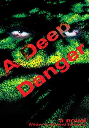 A Deep Danger