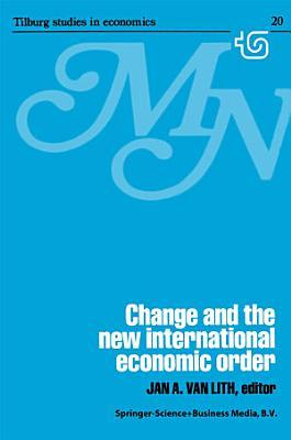 Change and the New International Economic Order PDF