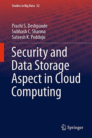 Security and Data Storage Aspect in Cloud Computing PDF