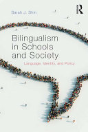 Bilingualism in Schools and Society