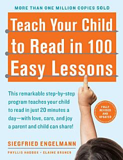 Teach Your Child to Read in 100 Easy Lessons Book