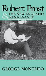 Robert Frost and the New England Renaissance