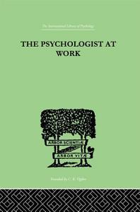 The Psychologist At Work PDF