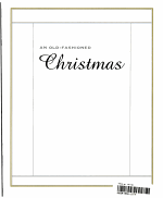 Old Fashioned Christmas Designs, Crafts and Festive Foods