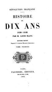 Révolution française. Histoire de dix ans, 1830-1840. Tom. 1, 7e éd.; 2-4, 4e éd.; 5, 1ère à 4e éd