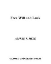 Free Will and Luck