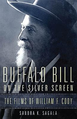 Buffalo Bill on the Silver Screen PDF