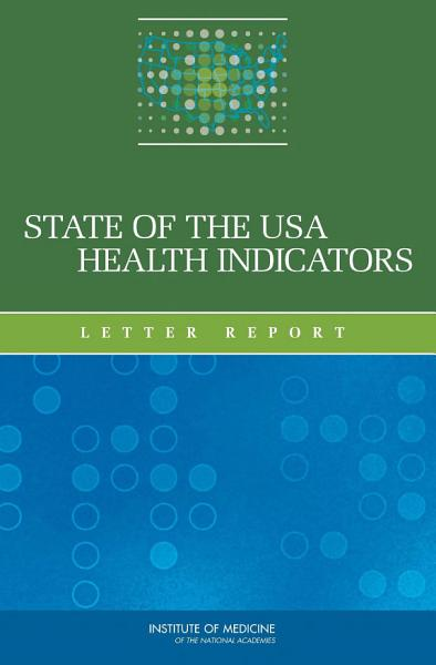State of the USA Health Indicators