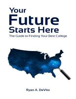 Your Future Starts Here  The Guide to Finding Your Best College PDF