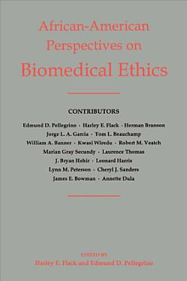 African American Perspectives on Biomedical Ethics PDF
