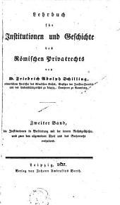 Lehrbuch für Institutionen und Geschichte des römischen Privatrechts: Band 2