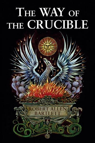 Download The Way of the Crucible Book