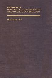 Progress in Nucleic Acid Research and Molecular Biology: Volume 32