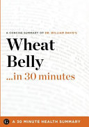 Wheat Belly    in 30 Minutes Book