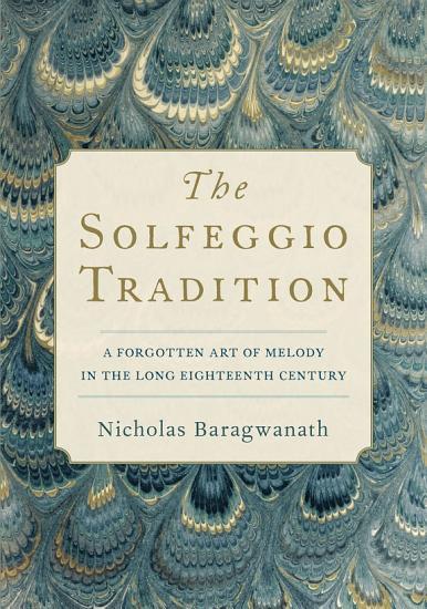 The Solfeggio Tradition PDF