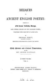 Reliques of ancient English poetry, by T. Percy. Repr. entire from the author's last ed. With memoir and critical dissertation, by G. Gilfillan