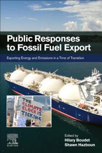 Public Responses to Fossil Fuel Export