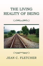 The Living Reality of Being