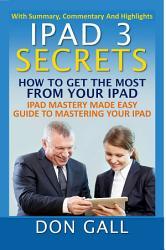 IPad 3 Secrets