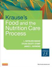 Krause's Food & the Nutrition Care Process - E-Book: Edition 13