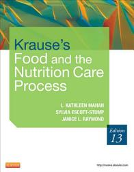 Krause s Food   the Nutrition Care Process   E Book PDF