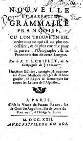 Nouvelle et parfaite grammaire françoise ... Huitième édition, etc
