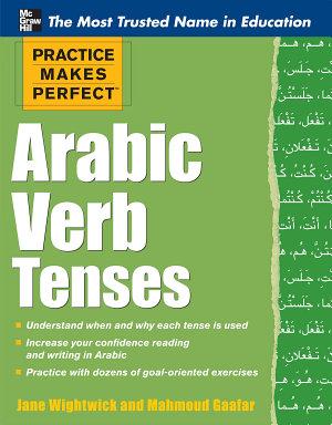 Practice Makes Perfect: Arabic Verb Tenses