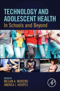 Technology and Adolescent Health
